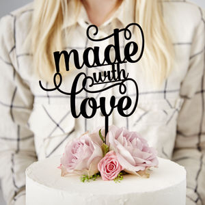 Made With Love Cake Topper - cake decorations & toppers