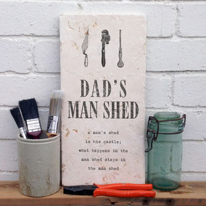'Dad's Man Shed' Stone Print