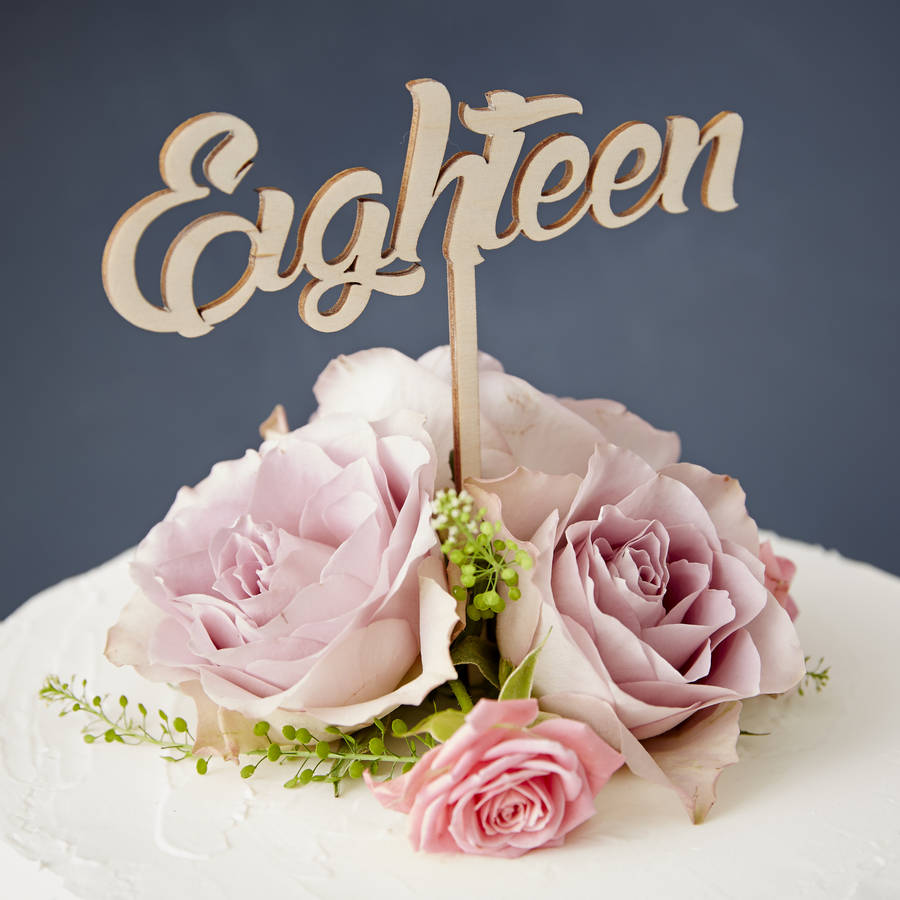 Eighteen Birthday Cake Topper By Sophia Victoria Joy
