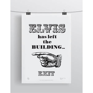 'Elvis Exit Left' Limited Edition Print - typography