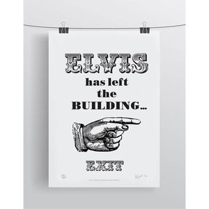 'Elvis Exit Right' Limited Edition Print - typography