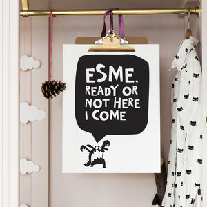 Personalised 'Ready Or Not Here I Come' Print