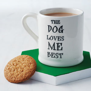 'The Dog Or Cat Loves Me Best' Mug - battersea dogs & cats home collection