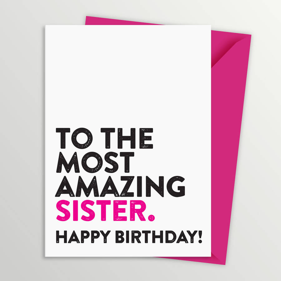 most amazing sister birthday card by a is for alphabet, Birthday card