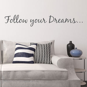 'Follow Your Dreams' Wall Quote - wall stickers