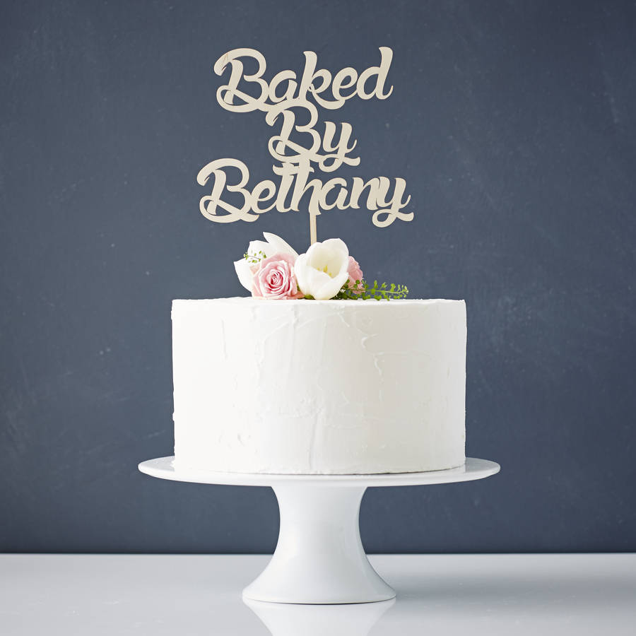 Personalised Baked By Wooden Cake Topper