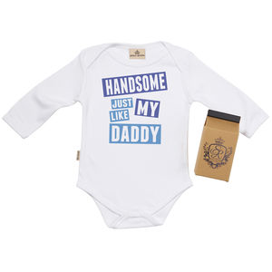 'Handsome Like Daddy' Babygrow In Gift Carton - gifts for new dads