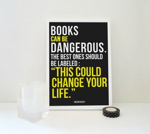 Books Can Be Dangerous Art Print