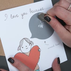 'I Love You Because…' Scratch Off Love Card