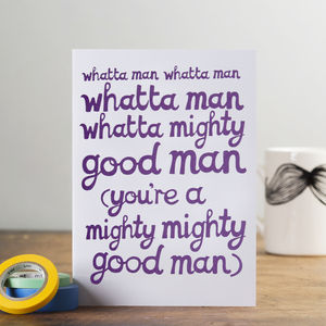 'Whatta man' Card - anniversary cards