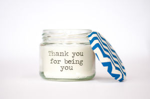 'Thank You For Being You' Candle - dining room