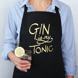 'Gin Is My Tonic' Apron - cooking & food preparation