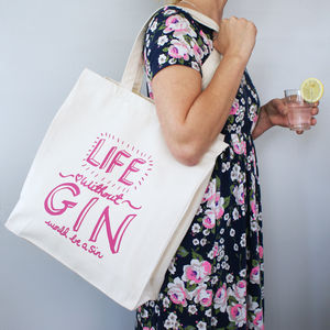 Life Without Gin Would Be A Sin Shopper Bag - shoulder bags