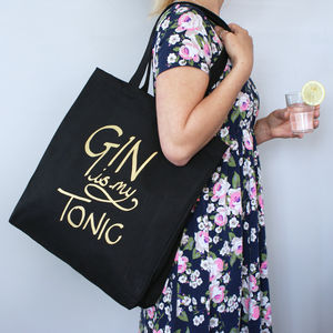 Gin Is My Tonic Shopping Bag
