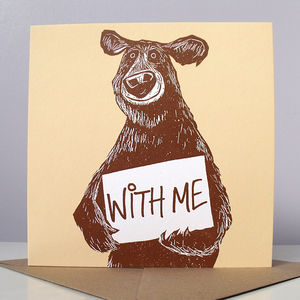 Bear With Me Card