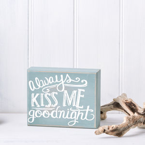 'Kiss Me Goodnight' Wooden Sign