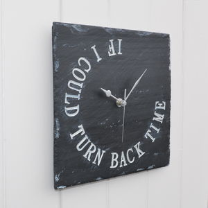 Engraved Slate Turn Back Time Clock - home accessories