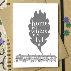 'Home Is Where My Dad Is' Card
