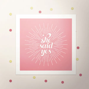 'She Said Yes' Save The Date Card