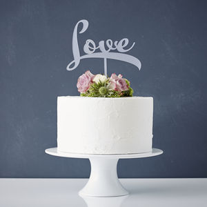 Calligraphy 'Love' Cake Topper - table decorations