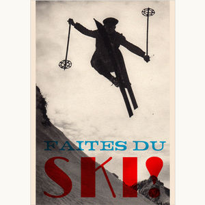 Faites Du Ski Limited Edition Giclee Print - posters & prints