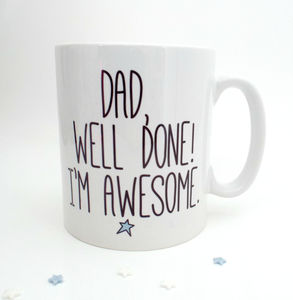 'Dad,Well Done' Father's Day Mug - tableware