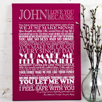 Large Stretched Canvas - Merlot - Personalised 'I Love You Because…' Print