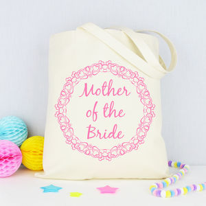 Personalised 'Mother Of The Bride' Tote Bag - wedding gifts for mothers