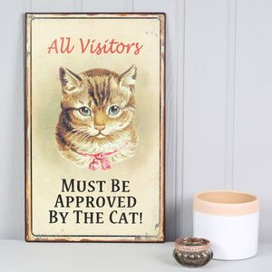 'All Visitors Must Be Approved By The Cat' Sign