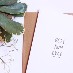 Hand Lettered Mothers Day Card 'Best Mum Ever'