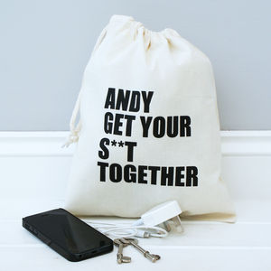 Personalised Get Your S**T Together Storage Bag - mens