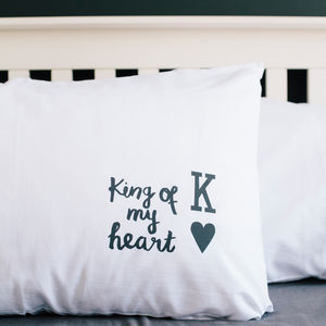 'King Of My Heart' Pillowcase - bedding & accessories