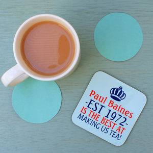 Personalised 'King Of Tea' Coaster - placemats & coasters
