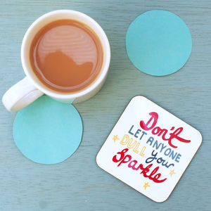 Don't Let Anyone Dull Your Sparkle Coaster - placemats & coasters