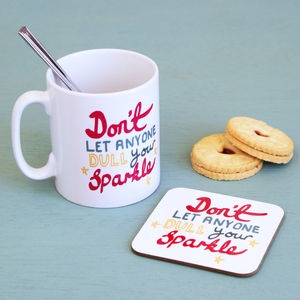 'Don't Let Anyone Dull Your Sparkle' Set