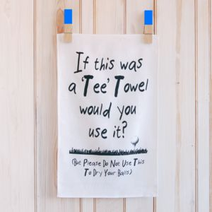 'If This Was A 'Tee' Towel…Linen Tea Towel - cooking & food preparation