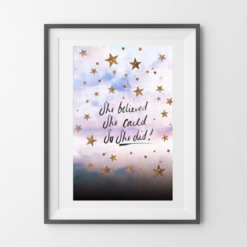 Stars Believed She Could So She Did A4 Art Print