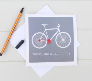 Ravishing When Muddy Bicycle Card