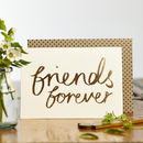 Luxe Foiled Friends Forever Card