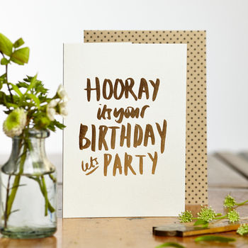 Luxe Foiled Hooray Let's Party Card