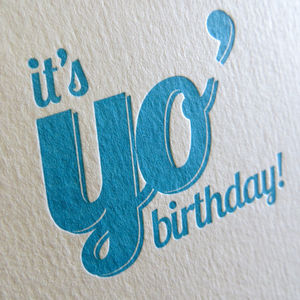 'It's Yo' Birthday' Letterpress Card