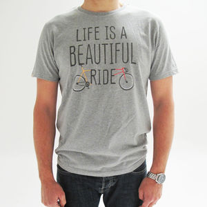 'Life Is A Beautiful Ride' Slogan T Shirt - sport-lover