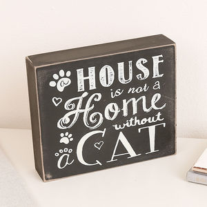 A House Is Not A Home Without A Cat Wall Block Plaque - decorative accessories