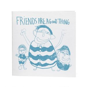 Friends Are A Good Thing Handprinted Card