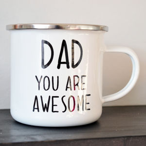 Dad You Are Awesome Enamel Mug - kitchen