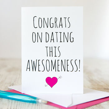 'Congrats On Dating Me' Funny Valentine's Day Card