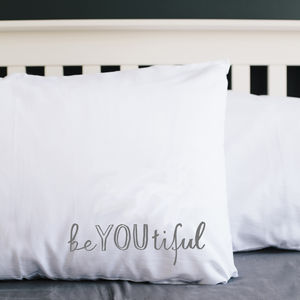 'Beyoutiful' Pillowcase - bed, bath & table linen