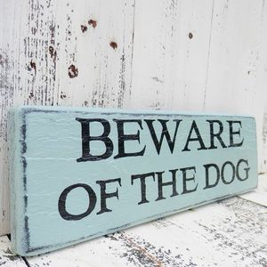 Beware Of The Dog Sign - decorative accessories