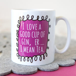 'Good Cup Of Gin' Mug