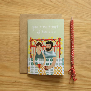 'You + Me + Cups Of Tea' Card - valentine's cards